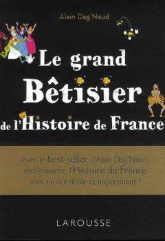 Livres Couvertures de Le grand Bêtisier de l'Histoire de France