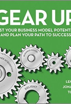 Livres Couvertures de Gear Up: Test Your Business Model Potential and Plan Your Path to Success by Lena Ramfelt (11-Apr-2014) Paperback