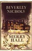 Merry Hall (Beverley Nichols Trilogy)