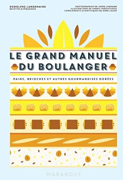 Livres Couvertures de Le grand manuel du boulanger
