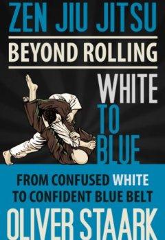 Livres Couvertures de Zen Jiu Jitsu - White to Blue (English Edition)