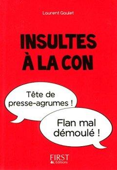 Livres Couvertures de Petit Livre - Insultes à la con