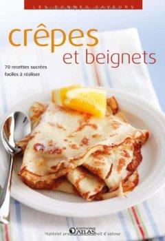 Telecharger Les bonnes saveurs - Crêpes et beignets de Collectif
