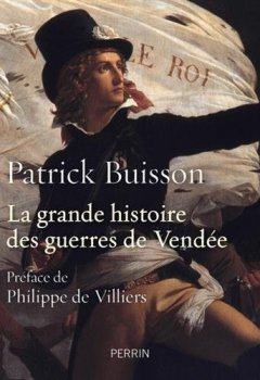 Livres Couvertures de La grande histoire des guerres de Vendée