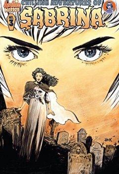 Livres Couvertures de Chilling Adventures of Sabrina #3 (English Edition)