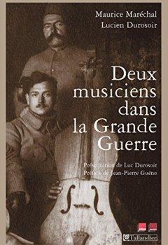 Livres Couvertures de Deux musiciens dans la grande guerre (CONTEMPO.)