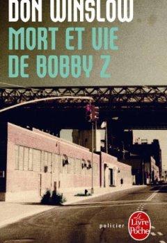 Livres Couvertures de Mort et vie de Bobby Z