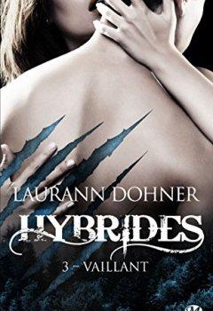 Livres Couvertures de Hybrides, T3 : Vaillant