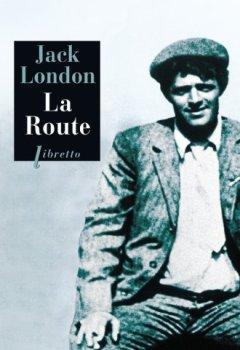 Livres Couvertures de Phébus libretto : La Route : Les Vagabonds du rail
