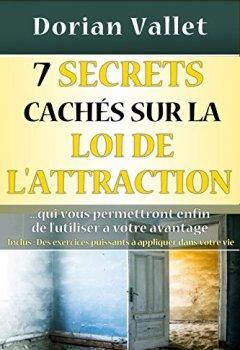 Livres Couvertures de 7 secrets cachés sur la loi de l'attraction: Utilisez enfin la loi de l'attraction à votre avantage