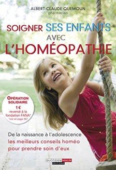 Livres Couvertures de Soigner ses enfants avec l'homéopathie