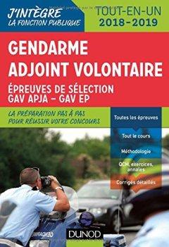 Livres Couvertures de Gendarme adjoint volontaire - 2018-2019 - Epreuves de sélection GAV - Catégorie C Tout en un: Epreuves de sélection GAV - Catégorie C - Tout-en-un