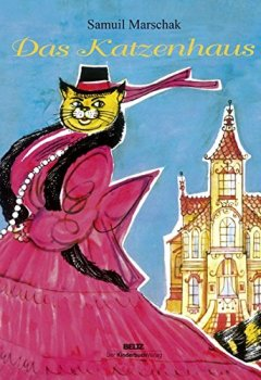 Abdeckungen Das Katzenhaus: Nachdichtung aus dem Russischen von Martin Remané