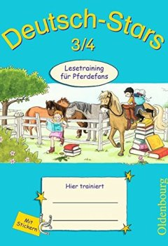 Buchdeckel von Deutsch-Stars - Allgemeine Ausgabe: 3./4. Schuljahr - Lesetraining für Pferdefans: Übungsheft. Mit Lösungen
