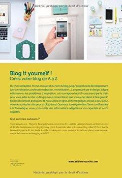 Livres Couvertures de Blog it yourself ! : Créer son blog, le développer et en vivre