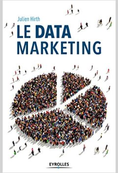 Livres Couvertures de Le data marketing