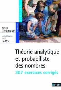 Livres Couvertures de Théorie analytique et probabiliste des nombres : 307 exercices corrigés