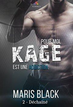 Livres Couvertures de Déchaîné: Kage, T2