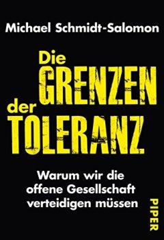 Buchdeckel von Die Grenzen der Toleranz: Warum wir die offene Gesellschaft verteidigen müssen