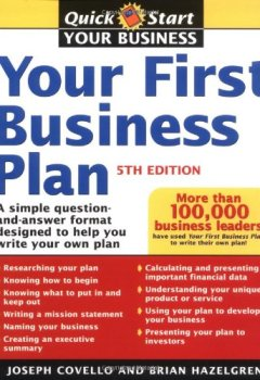 Livres Couvertures de Your First Business Plan: A Simple Question and Answer Format Designed to Help You Write Your Own Plan, 5th Edition