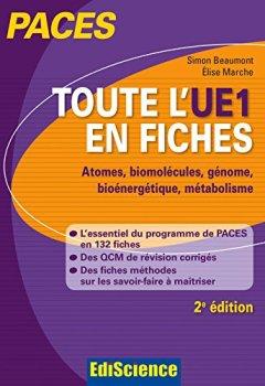 Livres Couvertures de Toute l'UE1 en fiches PACES - 2e éd. : Chimie générale, Chimie organique, Biochimie, Biologie moléculaire