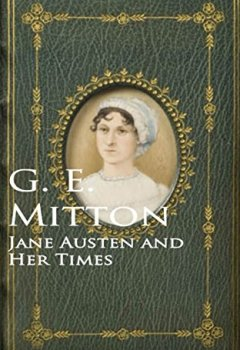 Livres Couvertures de Jane Austen and Her Times (English Edition)