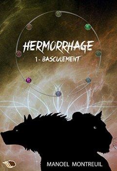 Livres Couvertures de Basculement (Hermorrhage t. 1)