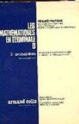 Les mathematiques en terminale d, 3. probabilites, programmes 1972
