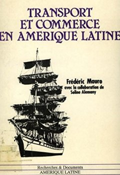 Livres Couvertures de Transport et commerce en Amérique latine. 1800-1970