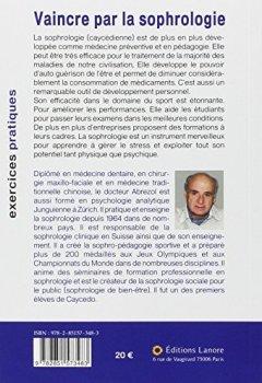 Livres Couvertures de Vaincre par la sophrologie : Exploiter son potentiel physique et psychologique - Tome 2, exercices pratiques