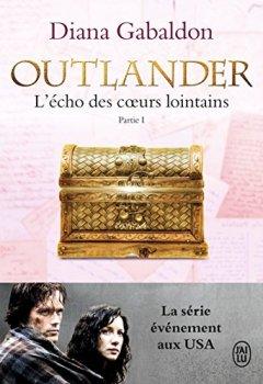 Livres Couvertures de Outlander, Tome 7 : L'écho des coeurs lointains : Partie 1 : Le prix de l'indépendance