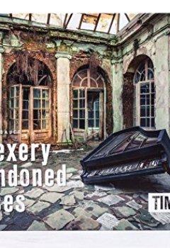 Buchdeckel von Timeless: urbexery abandoned places