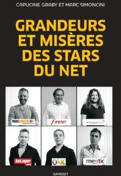 Livres Couvertures de Grandeurs et misères des stars du Net