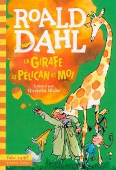 Livres Couvertures de La girafe, le pélican et moi