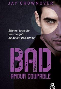 Livres Couvertures de Bad - T3 Amour coupable