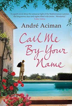 Livres Couvertures de Call Me By Your Name