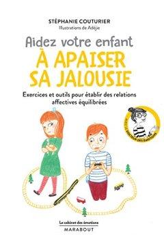 Livres Couvertures de Le cabinet des émotions : Aidez votre enfant à apaiser sa jalousie