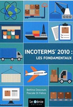 Livres Couvertures de Incoterms 2010 : les fondamentaux