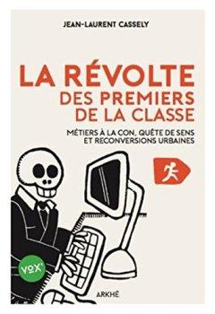 Livres Couvertures de La révolte des premiers de la classe