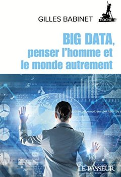 Livres Couvertures de Big Data, penser l'homme et le monde autrement