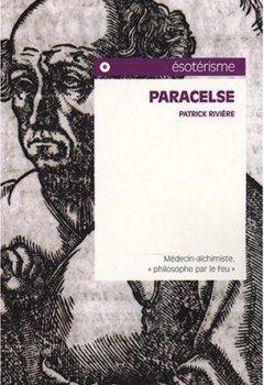 Livres Couvertures de Paracelse : Médecin-alchimiste,