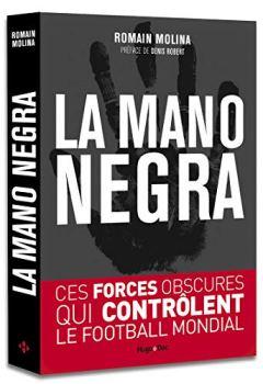 Livres Couvertures de La mano negra - Ces forces obscures qui contrôlent le football mondial