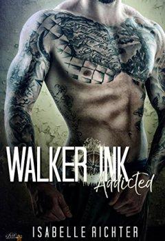 Buchdeckel von Walker Ink: Addicted