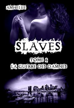 Livres Couvertures de Slaves, Tome 6 : La Guerre des Damnés