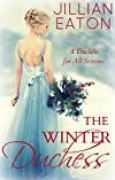 The Winter Duchess (A Duchess for All Seasons Book 1) (English Edition)