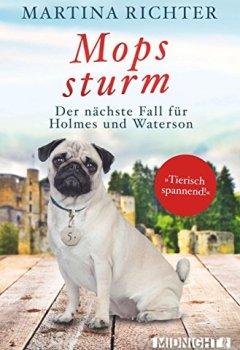 Buchdeckel von Mopssturm: Der nächste Fall für Holmes und Waterson (Ein-Holmes-und-Waterson-Krimi 5)