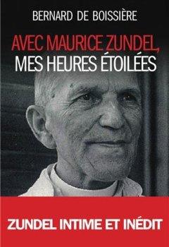 Livres Couvertures de Avec Maurice Zundel, mes heures étoilées