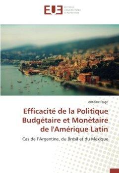 Livres Couvertures de Efficacité de la Politique Budgétaire et Monétaire de l'Amérique Latin