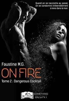 Livres Couvertures de On Fire, tome 2 : Dangerous Cocktail