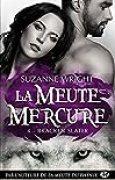 La Meute Mercure, T4 : Bracken Slater
